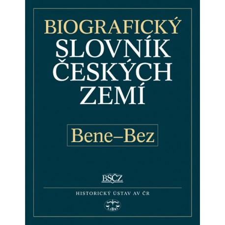 Biografický slovník českých zemí, 4. sešit (Bene–Bez): Pavla Vošahlíková a kolektiv E-KNIHA