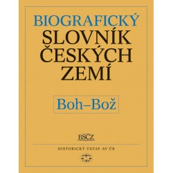 Biografický slovník českých zemí, 6. sešit (Boh–Bož): Pavla Vošahlíková a kolektiv E-KNIHA