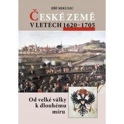 České země v letech 1620–1705. Od velké války k dlouhému míru: Jiří Mikulec