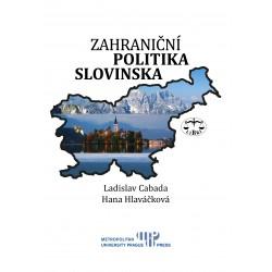 Zahraniční politika Slovinska: Ladislav Cabada, Hana Hlaváčková