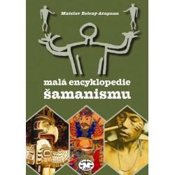 Malá encyklopedie šamanismu: Mnislav Zelený-Atapana - DEFEKT - MÍRNĚ POŠKOZENÉ DESKY