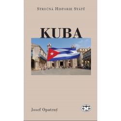 Kuba (stručná historie států) - 2. vydání: Josef Opatrný
