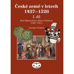 České země v letech 1437–1526, I. díl, Mezi Zikmundem a Jiřím z Poděbrad (1437-1471): Jaroslav Čechura - DEFEKT