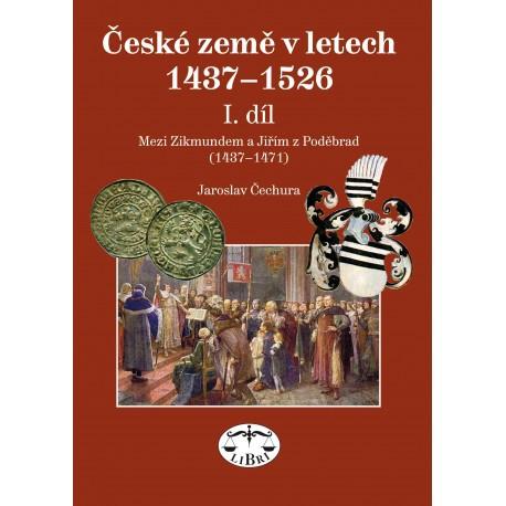 České země v letech 1437–1526, I. díl, Mezi Zikmundem a Jiřím z Poděbrad (1437-1471): Jaroslav Čechura