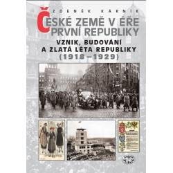 České země v éře první republiky. Vznik, budování a zlatá léta republiky (1918–1929): Zdeněk Kárník