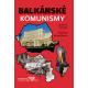 Balkánské komunismy: Ladislav Cabada, Markéta Kolarčíková