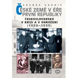 České země v éře první republiky. Československo v krizi a v ohrožení (1930-1935): Zdeněk Kárník