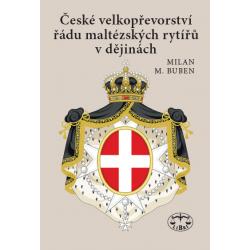 České velkopřevorství řádu maltézských rytířů v dějinách: Milan Buben