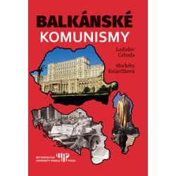 Balkánské komunismy: Ladislav Cabada, Markéta Kolarčíková - DEFEKT - POŠKOZENÉ DESKY
