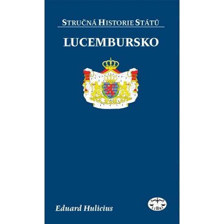 Lucembursko (stručná historie států): Eduard Hulicius