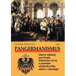 Pangermanismus. Ideové základy pan-hnutí, historický vývoj a proměna myšlenkového směru v ideologii: Sandra Štollová