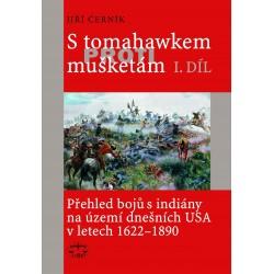 S tomahawkem proti mušketám. Přehled bojů s indiány na úz. dneš. USA v let. 1622–1890, I. díl: J. Černík-DEFEKT POŠKOZENÉ DESKY