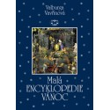 Malá encyklopedie Vánoc: Valburga Vavřinová (BROŽOVANÁ)