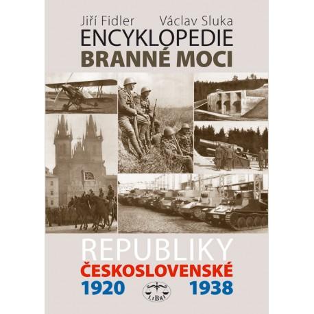 Encyklopedie branné moci Republiky československé 1920-1938: Jiří Fidler, Václav Sluka