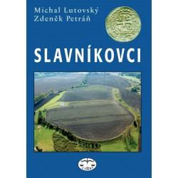Slavníkovci - mýtus českého dějepisectví: Michal Lutovský, Zdeněk Petráň Brož.