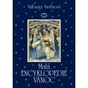 Malá encyklopedie Vánoc: Valburga Vavřinová (BROŽOVANÁ) - DEFEKT - POŠKOZENÉ DESKY