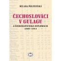 Čechoslováci v Gulagu a československá diplomacie 1945-1953: Milada Polišenská - DEFEKT - POŠKOZENÉ STRÁNKY