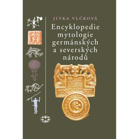 Encyklopedie mytologie germánských a severských národů: Jitka Vlčková