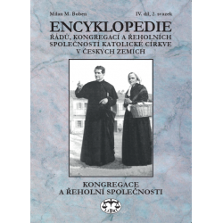 Encyklopedie řádů, kongregací a řeholních společností katolické církve v českých zemích IV. díl, 2. svazek: Milan M. Buben