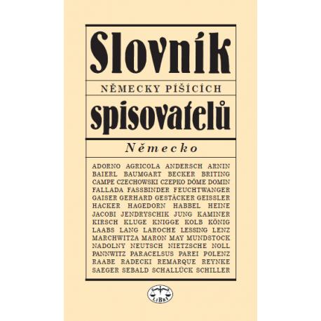 Slovník německy píšících spisovatelů - Německo: Viera Glosíková, Milan Tvrdík a kol.