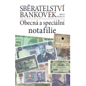 Sběratelství bankovek. Obecná a speciální notafilie: Miloš Kudweis