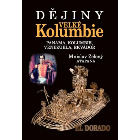 Dějiny Kolumbie: Mnislav Zelený
