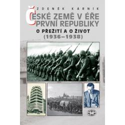 České země v éře první republiky. O přežití a o život (1936–1938): Zdeněk Kárník