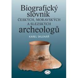 Biografický slovník českých, moravských a slezských archeologů: Karel Sklenář a kolektiv