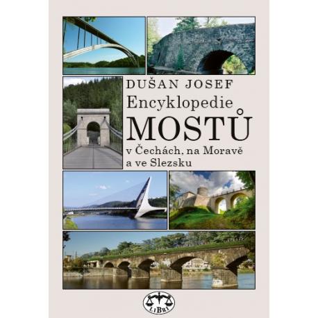 Encyklopedie mostů v Čechách,na Moravě a ve Slezsku: Dušan Josef