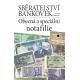 Sběratelství bankovek Obecná a speciální notafilie: Miloš Kudweis
