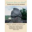 """Leaver dea as slaaf"". Dějiny fríské literatury: Wilken Engelbrecht a kolektiv"