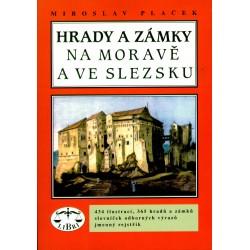 Hrady a zámky na Moravě a ve Slezsku: Miroslav Plaček