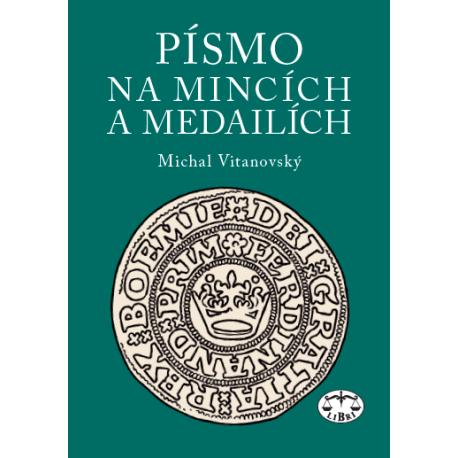 Písmo na mincích a medailích: Michal Vitanovský
