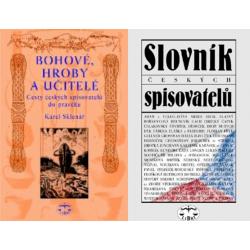 ČEŠTÍ SPISOVATELÉ BALÍČEK (Bohové, hroby a učitelé + Slovník českých spisovatelů)