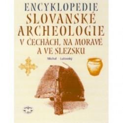 Encyklopedie slovanské archeologie v Čechách, na Moravě a ve Slezsku: Michal Lutovský