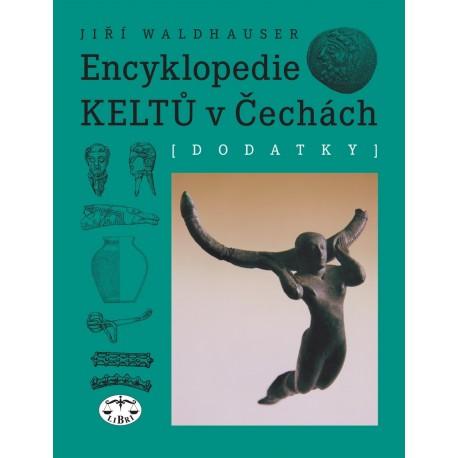 Encyklopedie Keltů v Čechách. Dodatky: Jiří Waldhauser