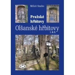 Pražské hřbitovy – Olšanské hřbitovy I. a II.: Miloš Szabo