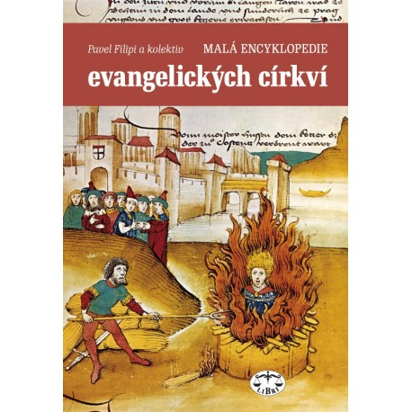 Malá encyklopedie evangelických církví: Filipi Pavel a kolektiv