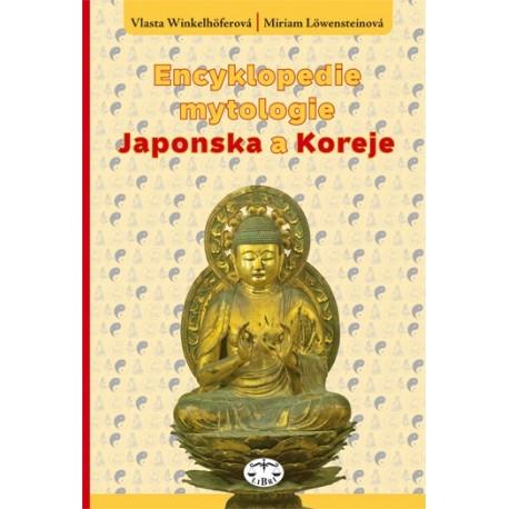 Encyklopedie mytologie Japonska a Koreje: Miriam Löwensteinová, Vlasta Winkelhöferová