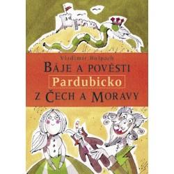 Báje a pověsti z Čech a Moravy – Pardubicko: Vladimír Hulpach