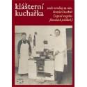 Klášterní kuchařka : František Jeřábek - DEFEKT - ZAŽLOUTLÉ STRÁNKY