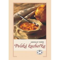 Polská kuchařka: Jaroslav Vašák