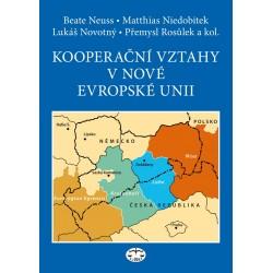 Kooperační vztahy v nové Evropské unii – při zvláštním zohlednění česko-saského pohraničí