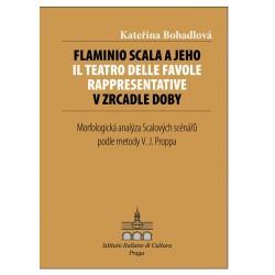 Flaminio Scala a jeho Il Teatro delle Favole rappresentative v zrcadle doby: Kateřina Bohadlová