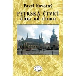 Petrská čtvrť – dům od domu: Pavel Novotný