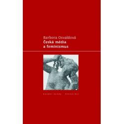 Česká média a feminismus: Barbora Osvaldová