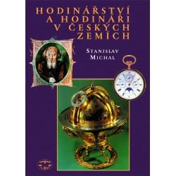 Hodinářství a hodináři v českých zemích: Stanislav Michal
