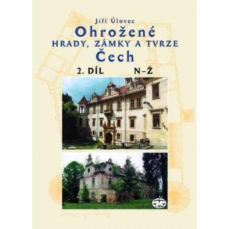 Ohrožené hrady, zámky a tvrze Čech II. díl (N–Ž): Jiří Úlovec