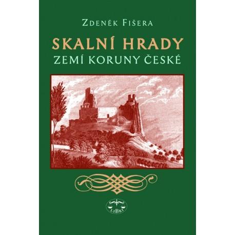 Skalní hrady zemí Koruny české: Zdeněk Fišera