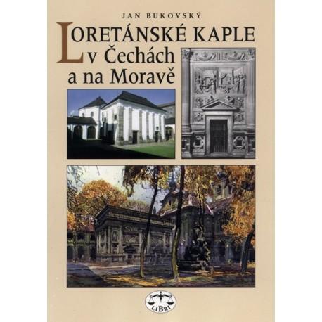 Loretánské kaple v Čechách a na Moravě : Jan Bukovský
